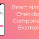 React Native CheckBox Component Example Featured