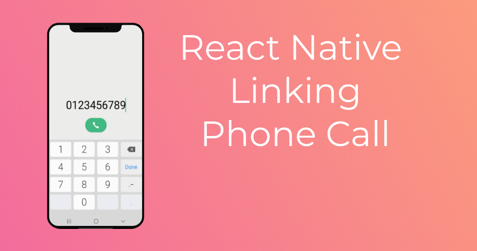 React Native Linking Phone Call Featured