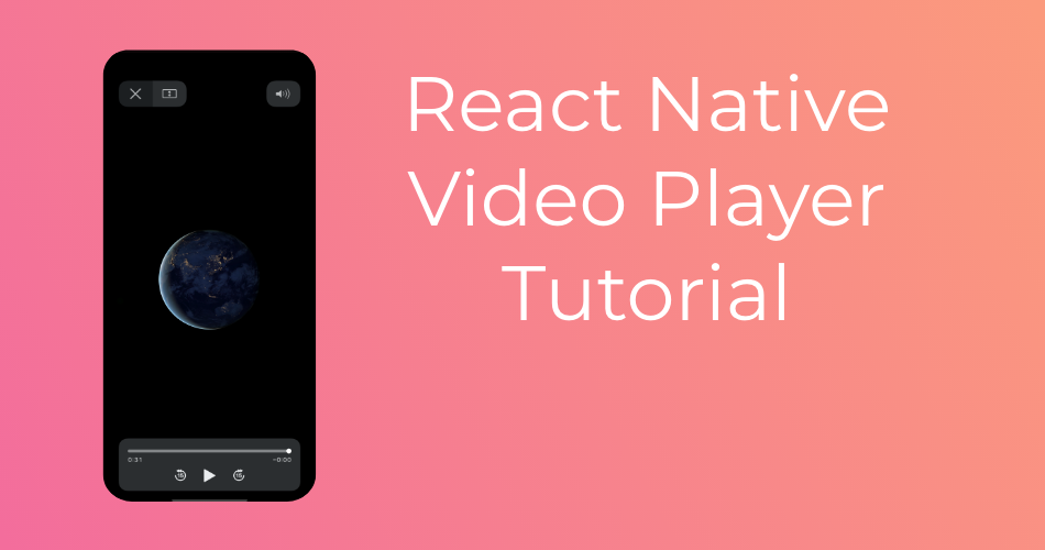 React Native Video Player Tutorial Featured