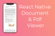 React Native Document & PDF Viewer
